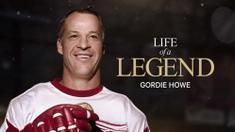 Life of a Legend - Gordie Howe