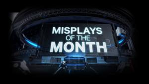Misplays of the Month