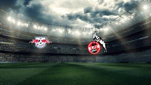 1. FC Köln vs. RB Leipzig